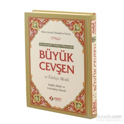 Büyük Cevşen ve Türkçe Meali (Çanta Boy) - Transkriptli Türk - Bediüzzaman Said-i Nursi