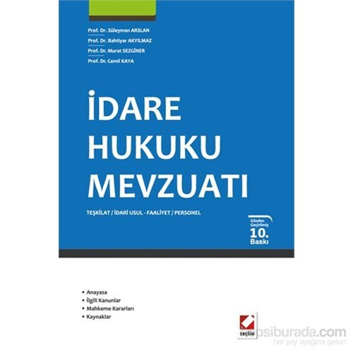 İdare Hukuku Mevzuatı - Teşkilat – İdari Usul – Faliyet – Personnel