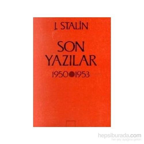 Son Yazılar 1950-53