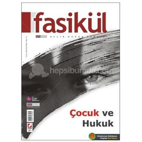 Fasikül Aylık Hukuk Dergisi Yıl: 2 Sayı: 6 Mayıs 2010