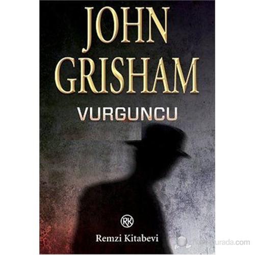 Vurguncu-John Grisham