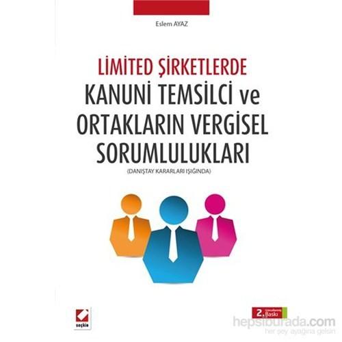 Limited Şirketlerde Kanuni Temsilci ve Ortak Vergisel Sorumlulukları