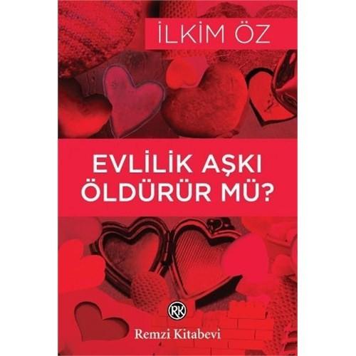 Evlilik Aşkı Öldürür mü ?