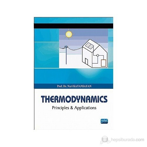 Thermodynamics - (Principles and Applications)