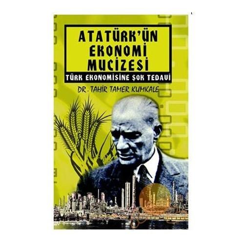 Atatürk'ün Ekonomi Mucizesi (Poster Hediyeli)