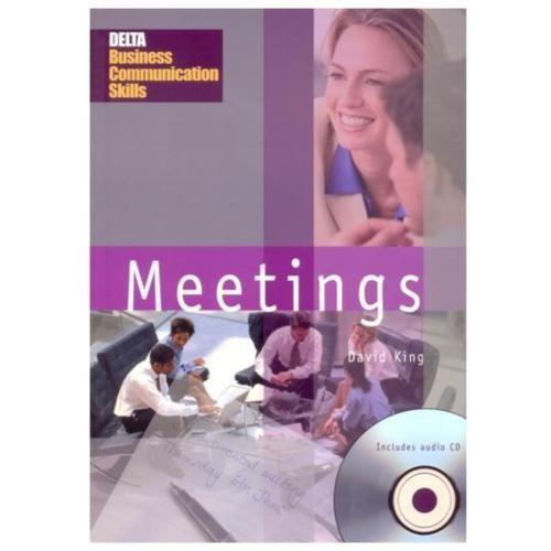 Meetings + Cd (delta Business Communication Skills)