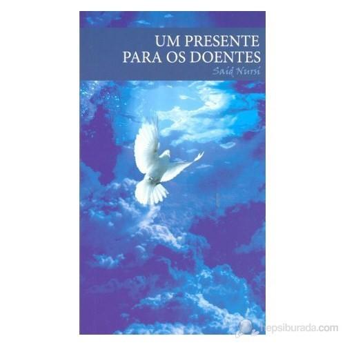 Um Presente Para Os Doentes (Portekizce)