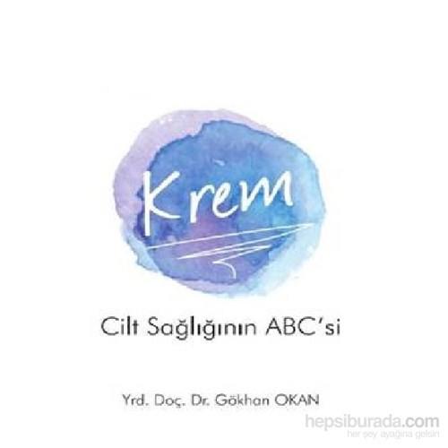 Krem-Cilt Sağlığının ABC si