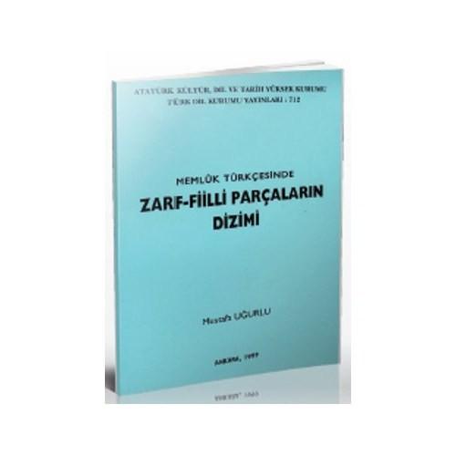 Memluk Türkçesinde Zarf-Fiilli Parçaların Dizimi