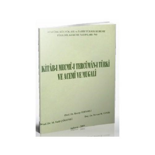 Kitab-I Mecmu-I Tercüman-I Türki Ve Acemi Ve Mugali