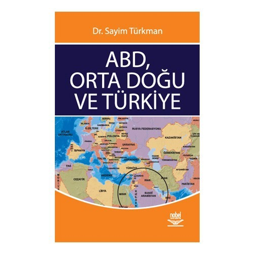 Abd, Orta Doğu Ve Türkiye