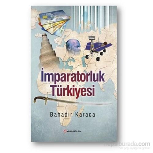İmparatorluk Türkiyesi