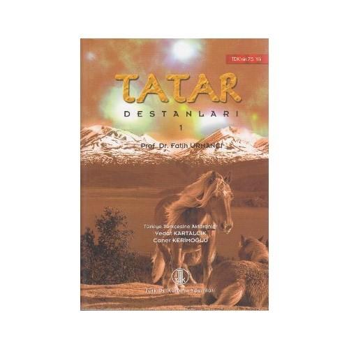 Tatar Destanları 1-Fatih Urmançı
