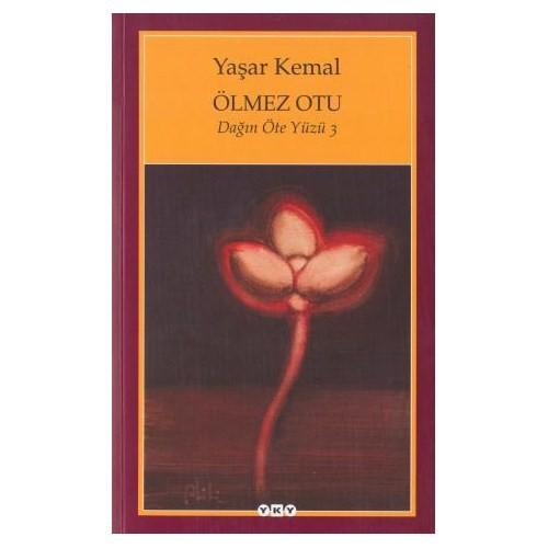 Ölmez Otu / Dağın Öte Yüzü 3 - Yaşar Kemal