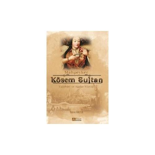 Mahkeyper Kösem Sultan