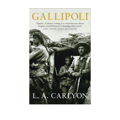 Gallipoli - L. A. Carlyon