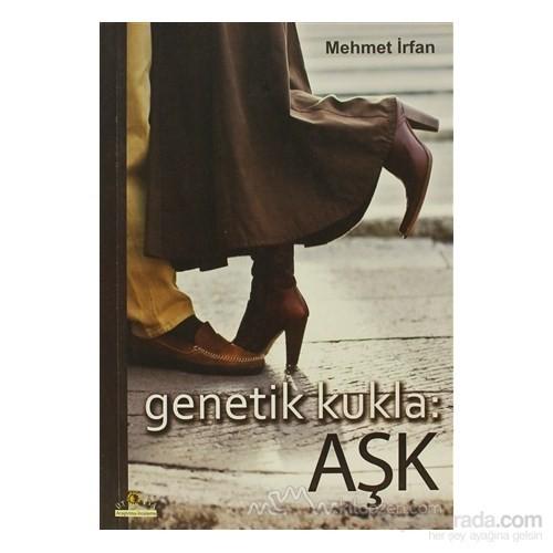 Genetik Kukla: Aşk-Mehmet İrfan
