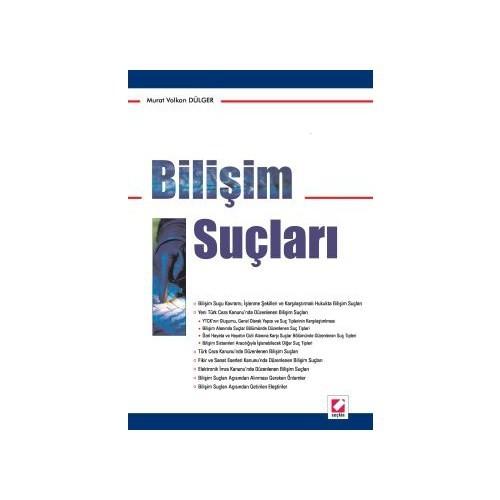 Bilişim Suçları (Murat Volkan Dülger)