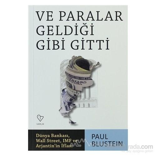 Ve Paralar Geldiği Gibi Gitti-Paul Blustein