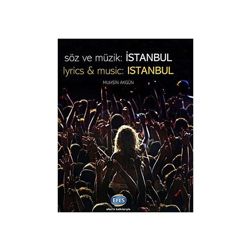 Söz ve Müzik: İstanbul (Ciltli ve Şömizli)