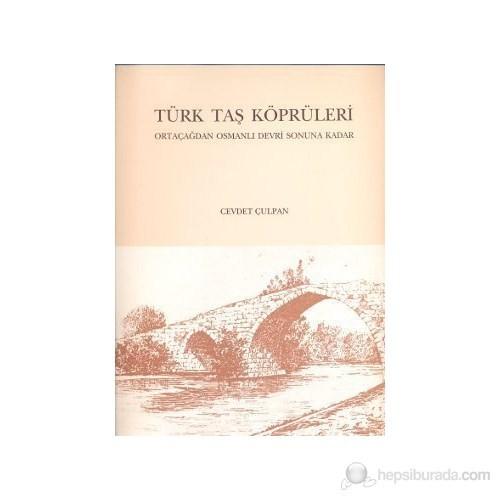Türk Taş Köprüleri