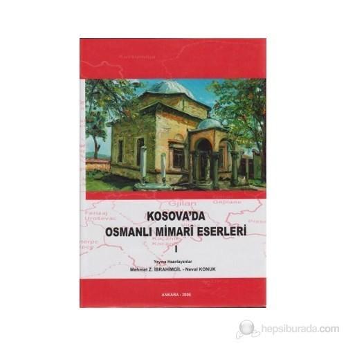 Kosova'da Osmanlı Mimari Eserleri 1