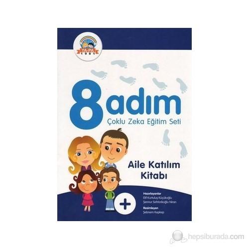 8 Adım Çoklu Zeka Eğitim Seti - Aile Katılım Kitabı - Şennur Sohtorikoğlu Niran
