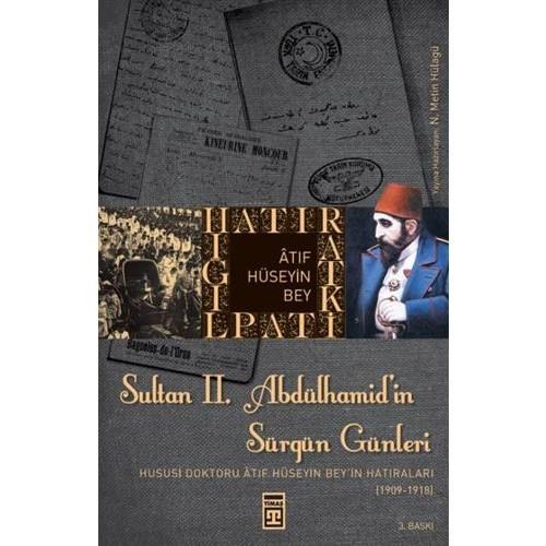 Sultan II. Abdülhamid'in Sürgün Günleri