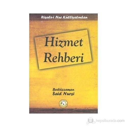 Risale-İ Nur Külliyatından - Hizmet Rehberi