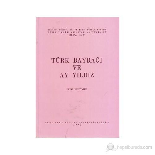 Türk Bayrağı Ve Ay Yıldız