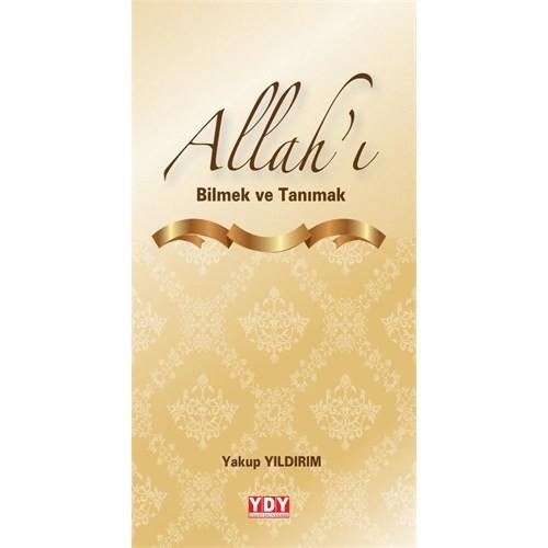 Allah'I Bilmek Ve Tanımak