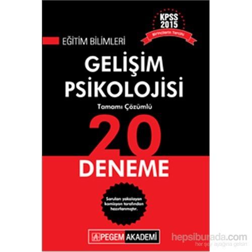 Pegem KPSS Eğitim Bilimleri Gelişim Psikolojisi Tamamı Çözümlü 20 Deneme 2015