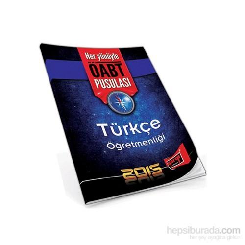 Yargı 2015 Öabt Türkçe Öğretmenliği Pusulası-Kolektif