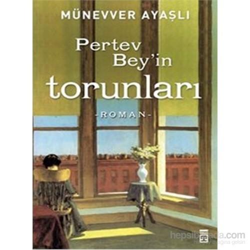 Pertev Bey'in Torunları