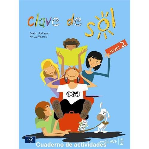 Clave de Sol 2 Cuaderno de actividades (Etkinlik Kitabı) 10-13 yaş İspanyolca Orta-alt Seviye