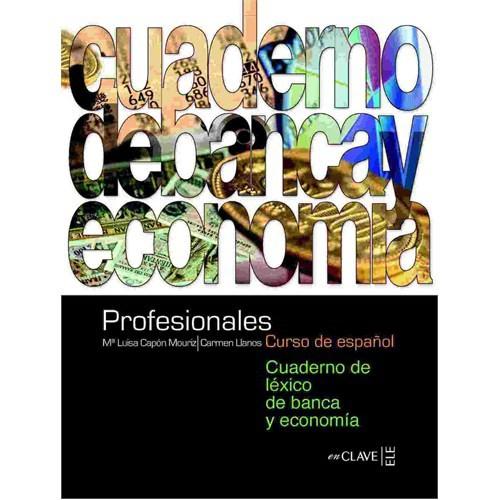 Profesionales Cuaderno de léxico de banca y economia (Bankacılık ve Ekonomi Etkinlik Kitabı) İspanyo