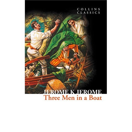 Three Men in a Boat (Collins Classics)