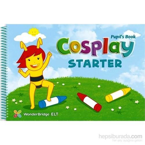 Cosplay Starter Pupil's Book +Stickers +DVD (Okul Öncesi İngilizce)