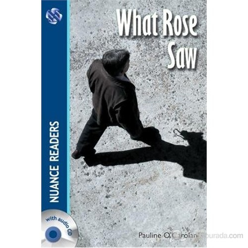 What Rose Saw +2 CDs (Nuance Readers Level–3) A2
