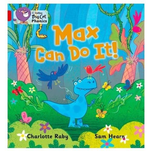 Max Can Do It (Big Cat Phonics-2B Red)