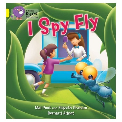 I Spy Fly (Big Cat Phonics-3 Yellow)-Bernard Adnet