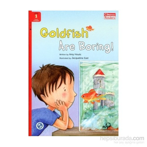 Goldfish Are Boring! +Downloadable Audio (Compass Readers 1) Below A1