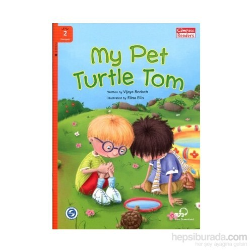 My Pet Turtle Tom +Downloadable Audio (Compass Readers 2) A1