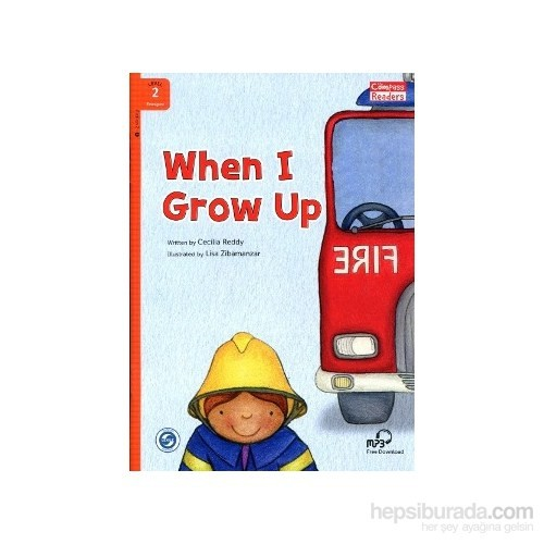 When I Grow Up + Downloadable Audio (Compass Readers 2) A1