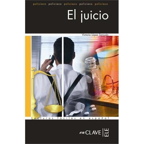 El juicio (LFEE Nivel-4) İspanyolca Okuma Kitabı