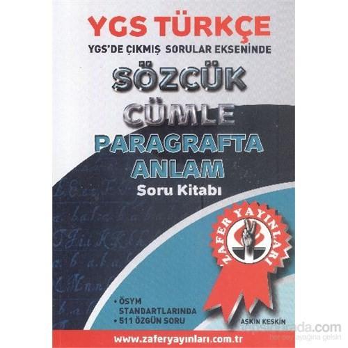 Zafer Ygs Türkçe Sözcük Cümle Paragrafta Anlam Soru Kitabı