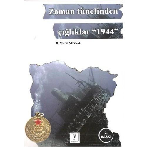 """Zaman Tünelinden Çığlıklar """"1944"""""""