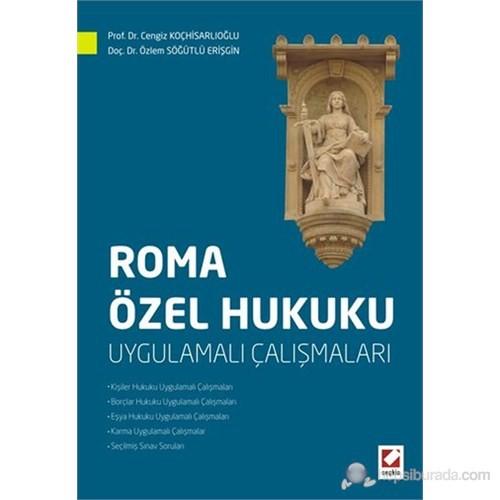 Roma Özel Hukuku - Uygulamalı Çalışmaları
