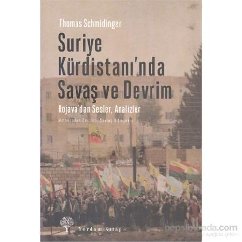Suriye Kürdistanında Savaş Ve Devrim