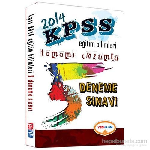 Yediiklim KPSS 2014 Eğitim Bilimleri 5 Deneme Sınavı